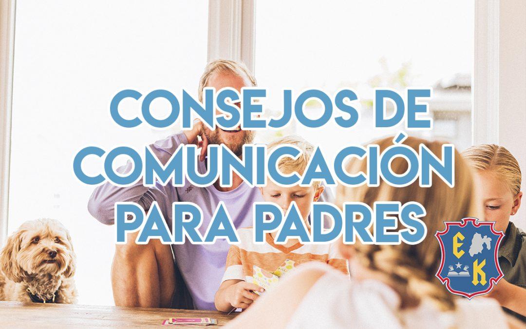 Consejos de Comunicación para Padres