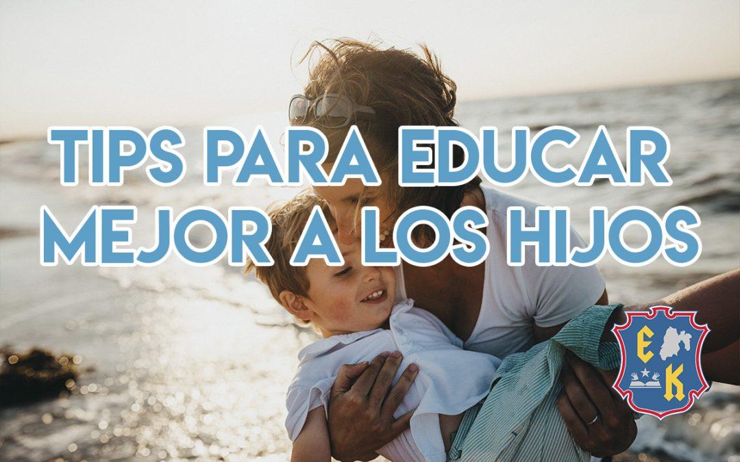 Tips para educar mejor a los hijos