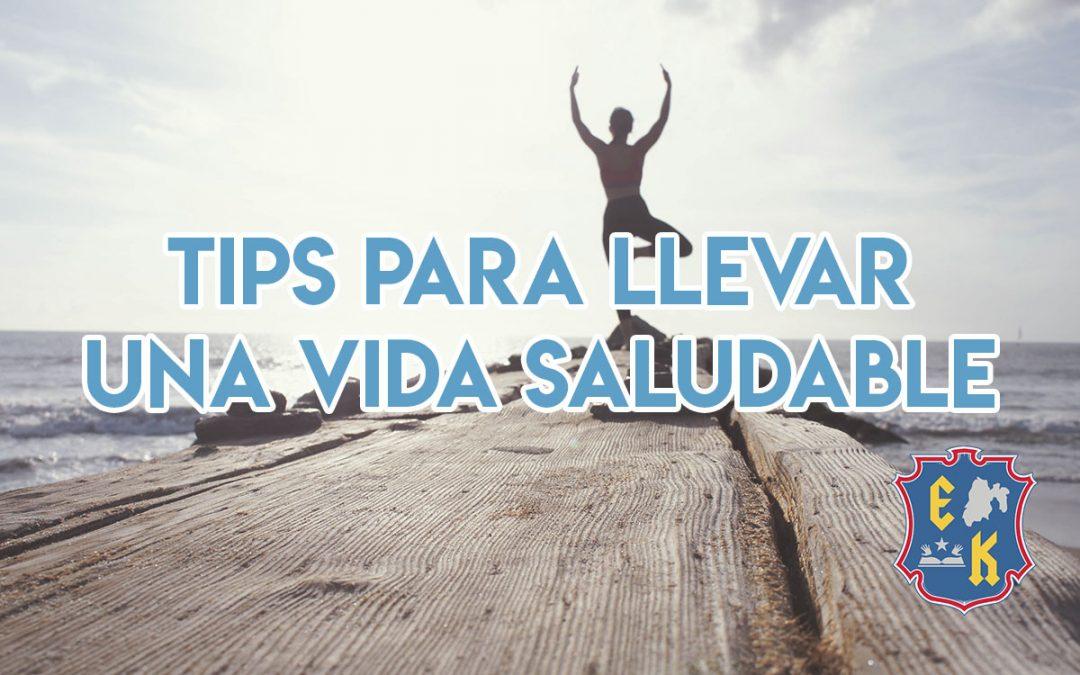 Tips para llevar una vida saludable