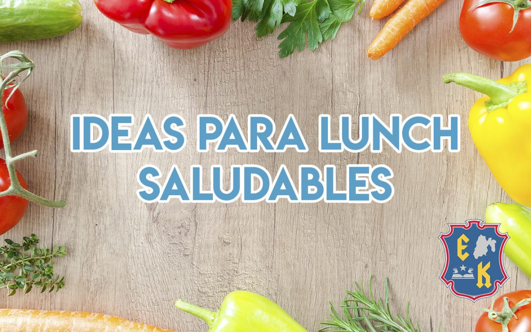 Ideas para un lunch saludables