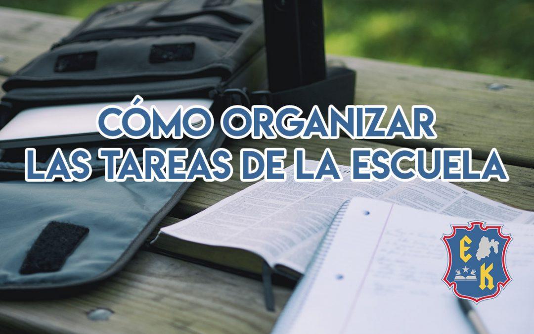 Cómo organizar las tareas de la escuela