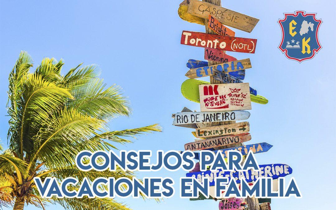 Consejos para vacaciones en familia