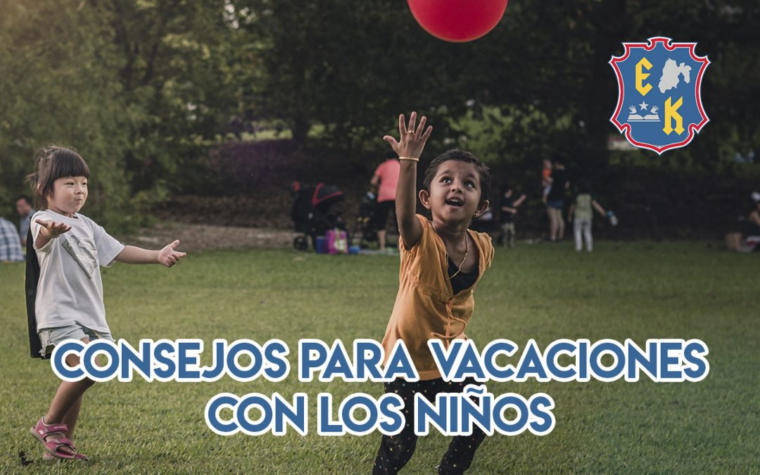 Consejos para vacaciones con los niños