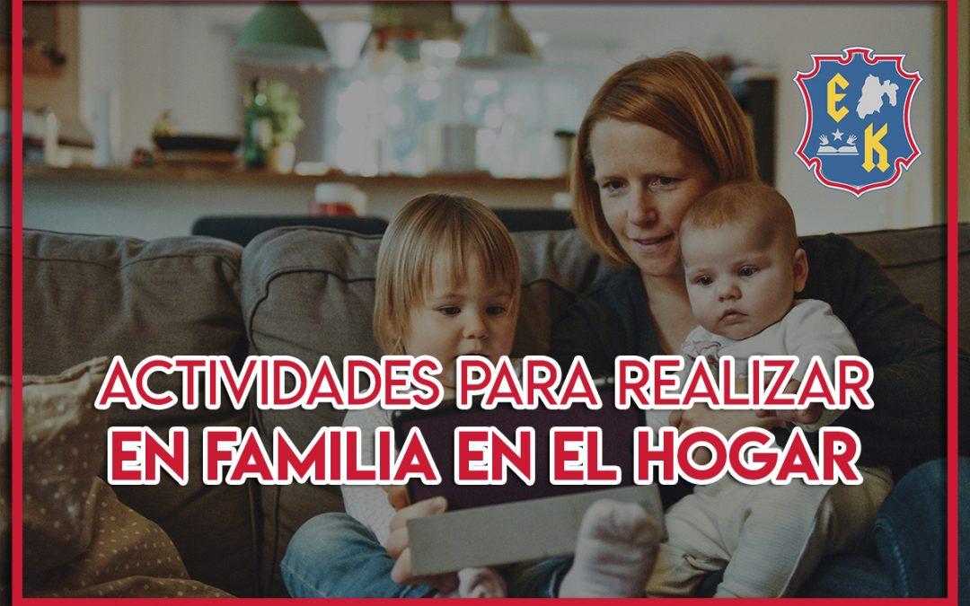 Actividades para realizar en familia en el hogar
