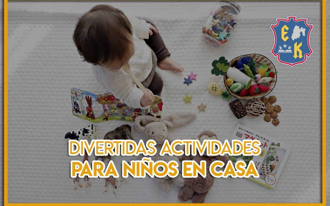 Divertidas actividades para niños en casa